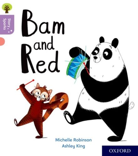 9780198414803 Oxford Reading Tree Story Sparks: Oxford Level 1+: Bam and Red