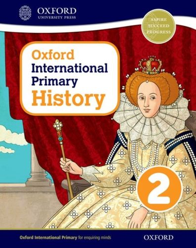 9780198418108 Oxford International Primary History: Student Book 2