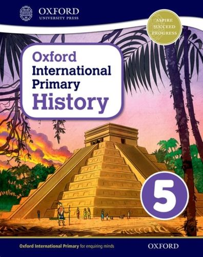 9780198418139 Oxford International Primary History: Student Book 5