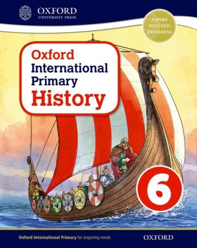 9780198418146 Oxford International Primary History: Student Book 6