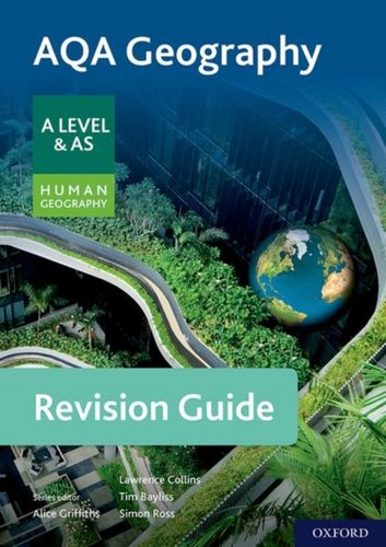 9780198432692 AQA Geography for A Level & AS Human Geography Revision Guide
