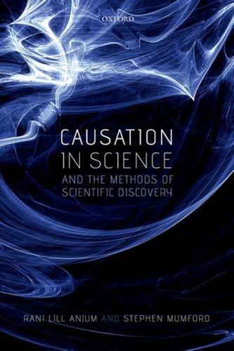 9780198733669 Causation in Science and the Methods of Scientific Discovery