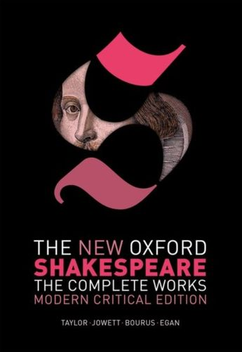 9780198749721 New Oxford Shakespeare: Modern Critical Edition