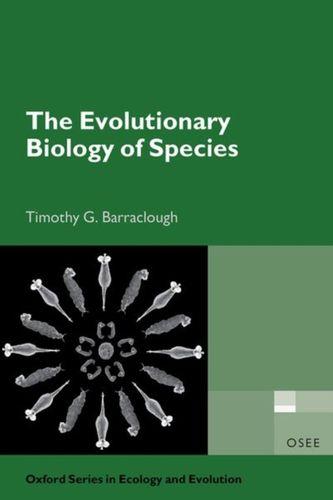 9780198749752 Evolutionary Biology of Species