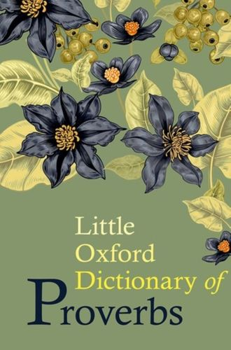 9780198778370 Little Oxford Dictionary of Proverbs