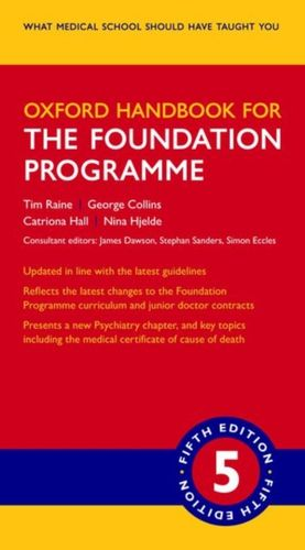 9780198813538 Oxford Handbook for the Foundation Programme