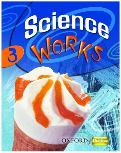 9780199152544 Science Works: 3: Student Book