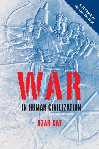 9780199236633 War in Human Civilization