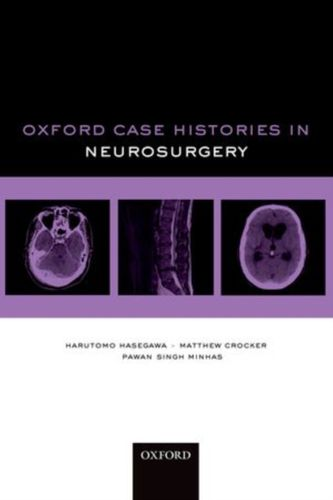 9780199599837 Oxford Case Histories in Neurosurgery