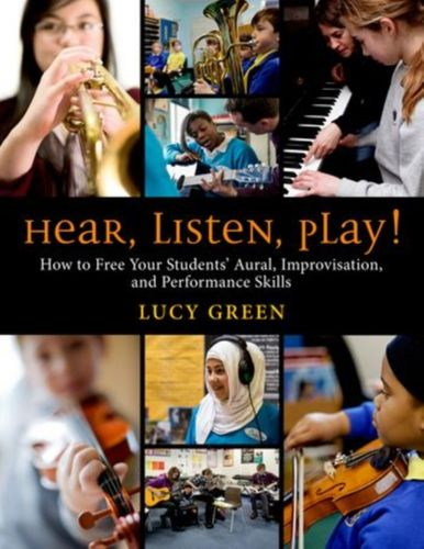 9780199995769 Hear, Listen, Play!
