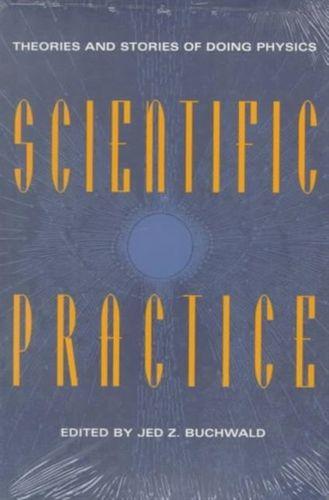 9780226078908 Scientific Practice