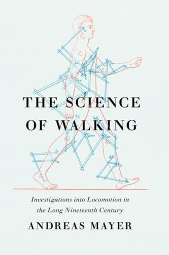 9780226328355 Science of Walking