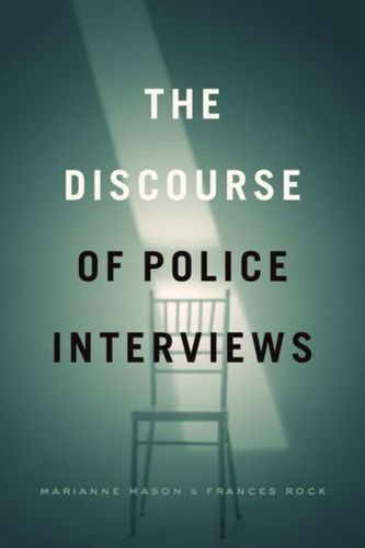 9780226647654 Discourse of Police Interviews