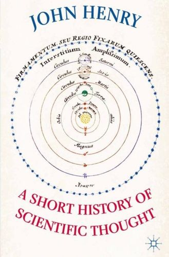 9780230019430 Short History of Scientific Thought