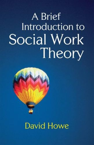 9780230233126 Brief Introduction to Social Work Theory