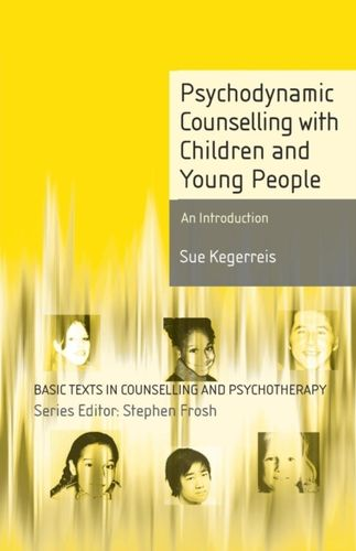 9780230551961 Psychodynamic Counselling with Children and Young People