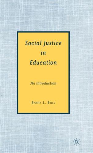 9780230606500 Social Justice in Education