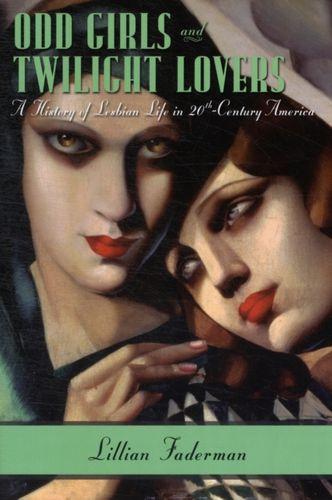 9780231074896 Odd Girls and Twilight Lovers