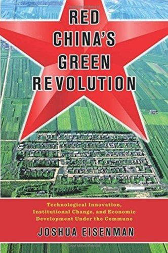 9780231186674 Red China's Green Revolution