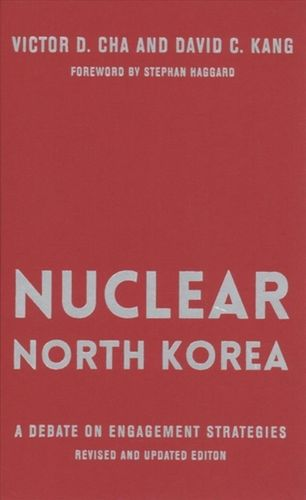 9780231189224 Nuclear North Korea