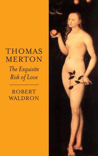 9780232529241 Thomas Merton: The Exquisite Risk of Love