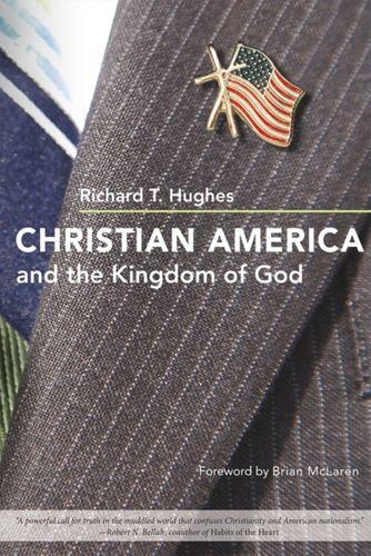 9780252078897 Christian America and the Kingdom of God