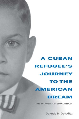 9780253035554 Cuban Refugee's Journey to the American Dream