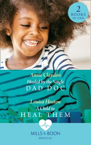 9780263933406 Healed By The Single Dad Doc