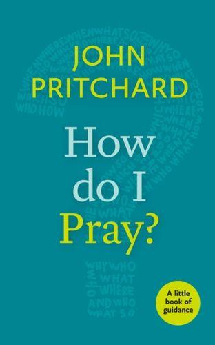 9780281073221 How Do I Pray?