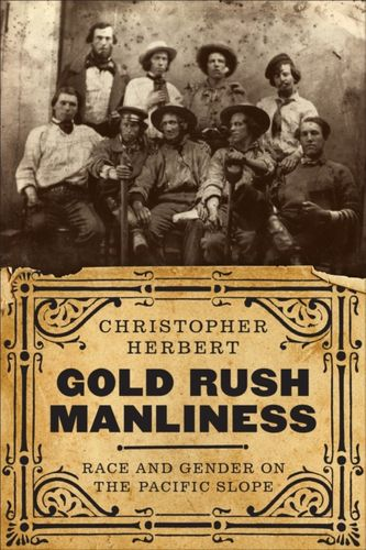 9780295744124 Gold Rush Manliness