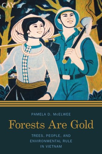 9780295995489 Forests Are Gold