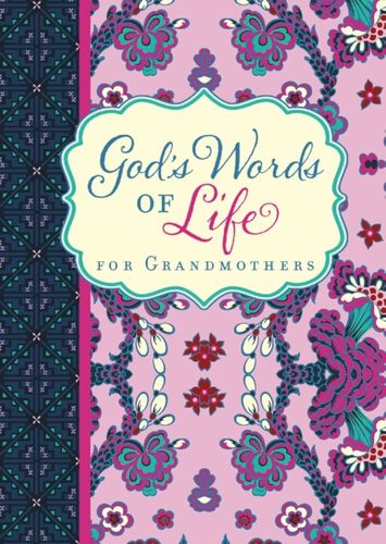 9780310452140 God's Words of Life for Grandmothers