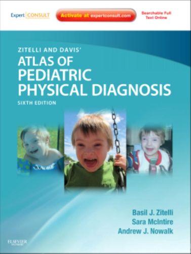 9780323079327 Zitelli and Davis' Atlas of Pediatric Physical Diagnosis