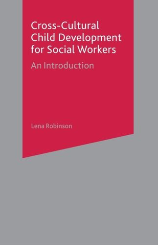 9780333726105 Cross-Cultural Child Development for Social Workers