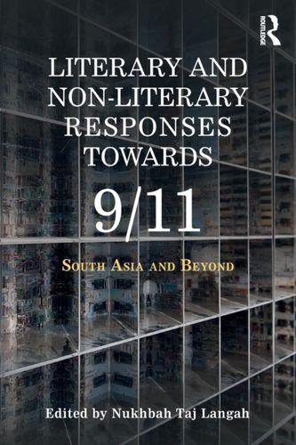 9780367074548 Literary and Non-literary Responses Towards 9/11