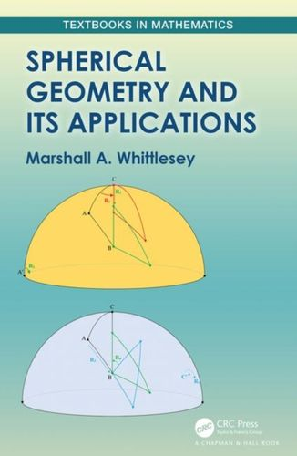 9780367196905 Spherical Geometry and Its Applications