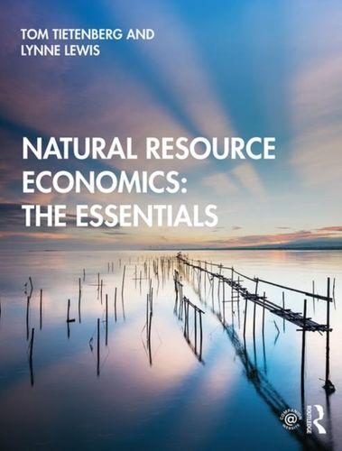 9780367280345 Natural Resource Economics: The Essentials