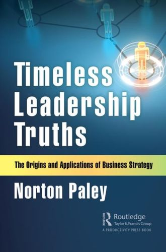 9780367321550 Timeless Leadership Truths