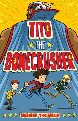 9780374303532 Tito the Bonecrusher