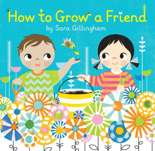 9780385376693 How To Grow A Friend