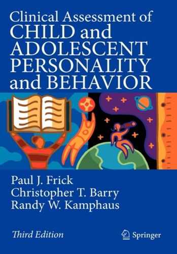 9780387896427 Clinical Assessment of Child and Adolescent Personality and Behavior