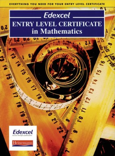 9780435532994 Edexcel Entry Level Certificate in Maths Pupil Book