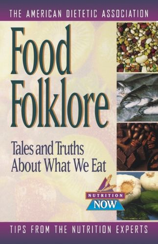 9780471347163 Food Folklore - Tales and Truths About What We Eat