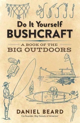 9780486816197 Do It Yourself Bushcraft