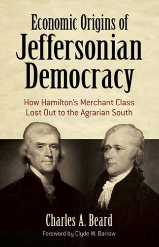 9780486819082 Economic Origins of Jeffersonian Democracy