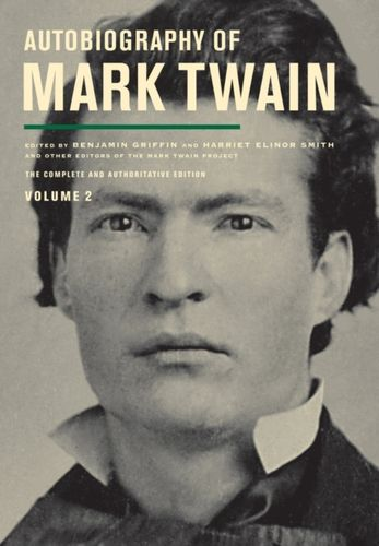 9780520272781 Autobiography of Mark Twain, Volume 2
