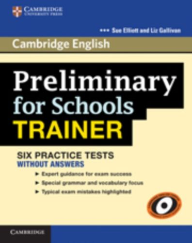 9780521174855 Preliminary for Schools Trainer Six Practice Tests without Answers