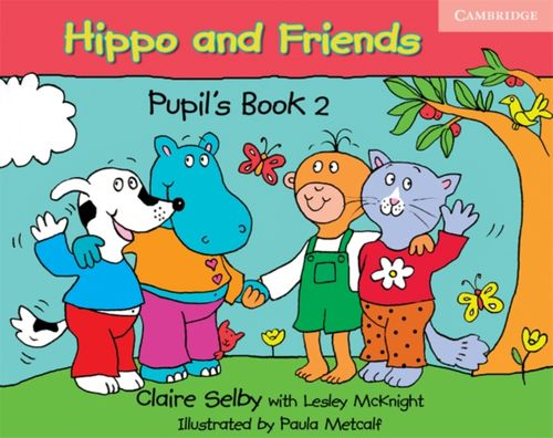 9780521680165 Hippo and Friends 2 Pupil's Book