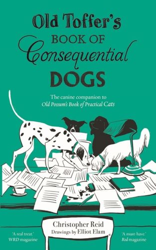 9780571334117 Old Toffer's Book of Consequential Dogs