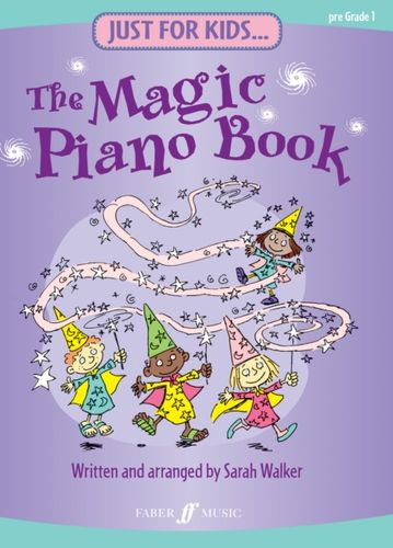 9780571528608 Just For Kids... The Magic Piano Book